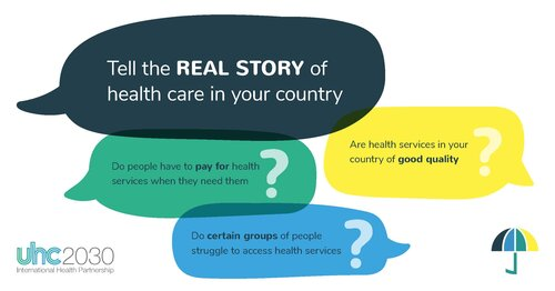 What is the state of UHC commitment in your country? Tell the real story of health care.