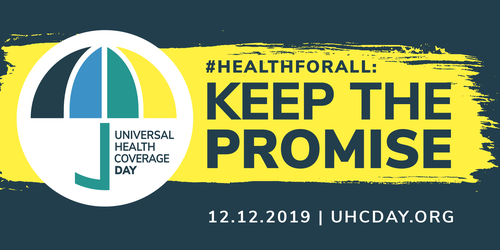 UHC Day celebrations 2019: Keep the Promise