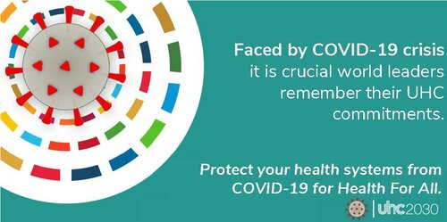 Faced by the COVID-19 crisis, it is crucial that world leaders remember their universal health coverage commitments